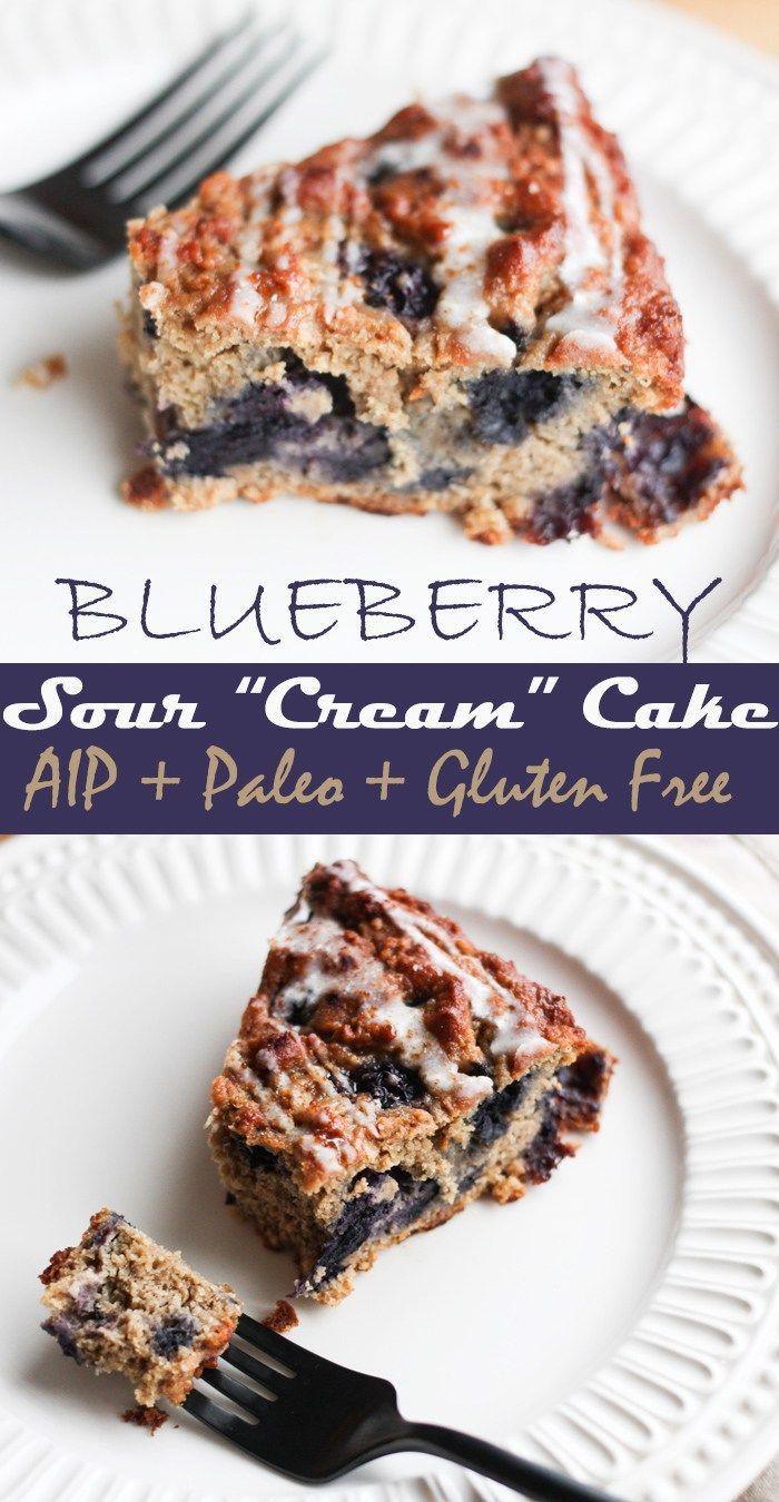 Blueberry Sour Cream Cake Aip Paleo Rally Pure Recipe Blueberry Sour Cream Cake Aip Desserts Food