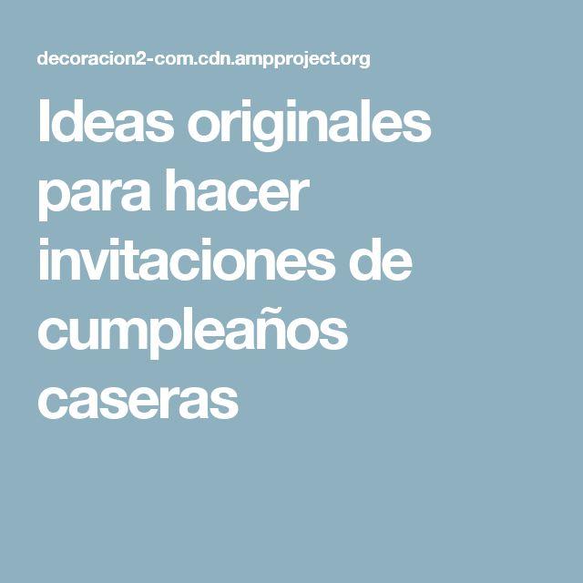 Las 25 mejores ideas sobre invitaciones de cumplea os - Ideas originales para 40 cumpleanos ...