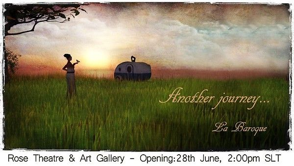 """La Baroque at Rose Theatre & Art Gallery  You're invited in Rose Theatre & Art Gallery on June the 28th 2013, 2:00 PM SLT (23:00 CET) to join the opening of """"Another journey..."""" by La Baroque. Enjoy her artworks edited like watercolors, ink drawings and gouache in a selection of dreamy memories from her brand new explorations.  http://maps.secondlife.com/secondlife/Angel Manor/112/87/29"""