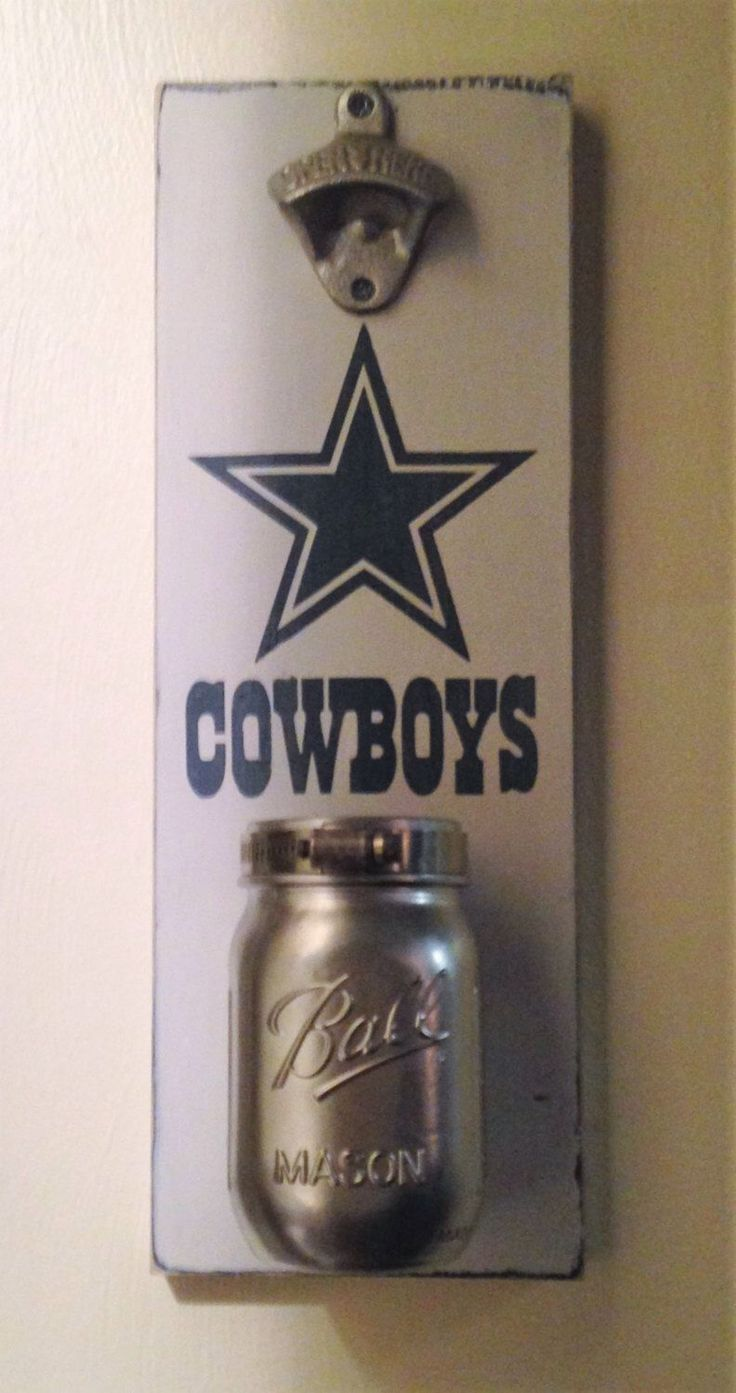 Dallas Cowboys beer opener with mason jar cap catcher by GottaBeASign on Etsy https://www.etsy.com/listing/477125087/dallas-cowboys-beer-opener-with-mason