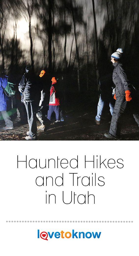 Haunted Hikes And Trails In Utah Lovetoknow Outdoors Adventure Haunting Utah Vacation