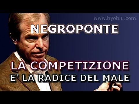 Negroponte: la competizione è la radice del male