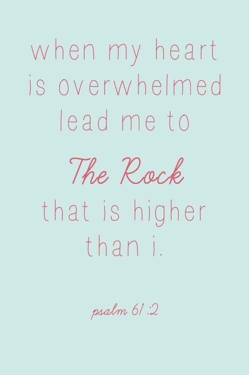 Psalm 61:2: Remember This, Prayer Request, God Is, Quote, Scripture, Therock, My Heart, Bible Ver, Psalms 61 2