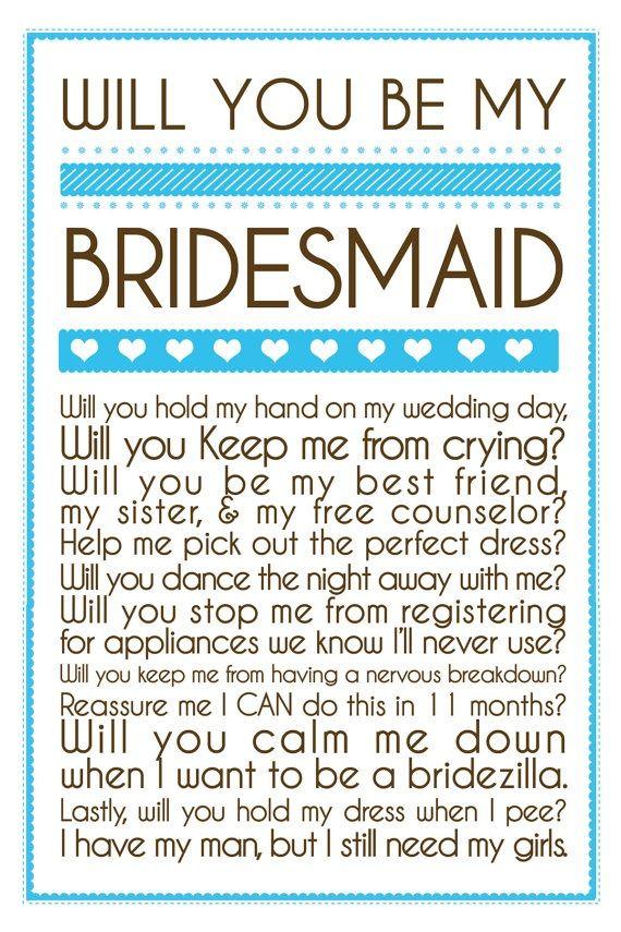 you will always need your girlsGirls, Dreams, Stuff, Bridesmaid Invitations Ideas, Future, Bridesmaid Propos Ideas, Be My Bridesmaid, Bridesmaid Ideas, Brides Maid