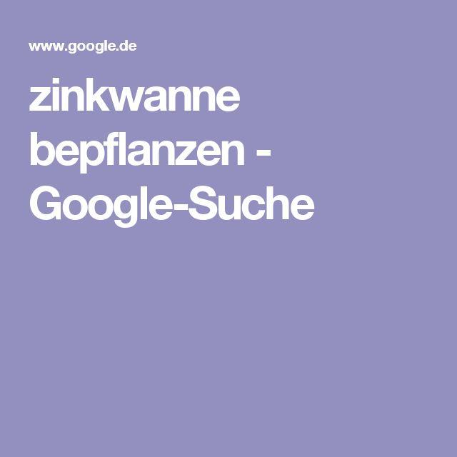 zinkwanne bepflanzen - Google-Suche