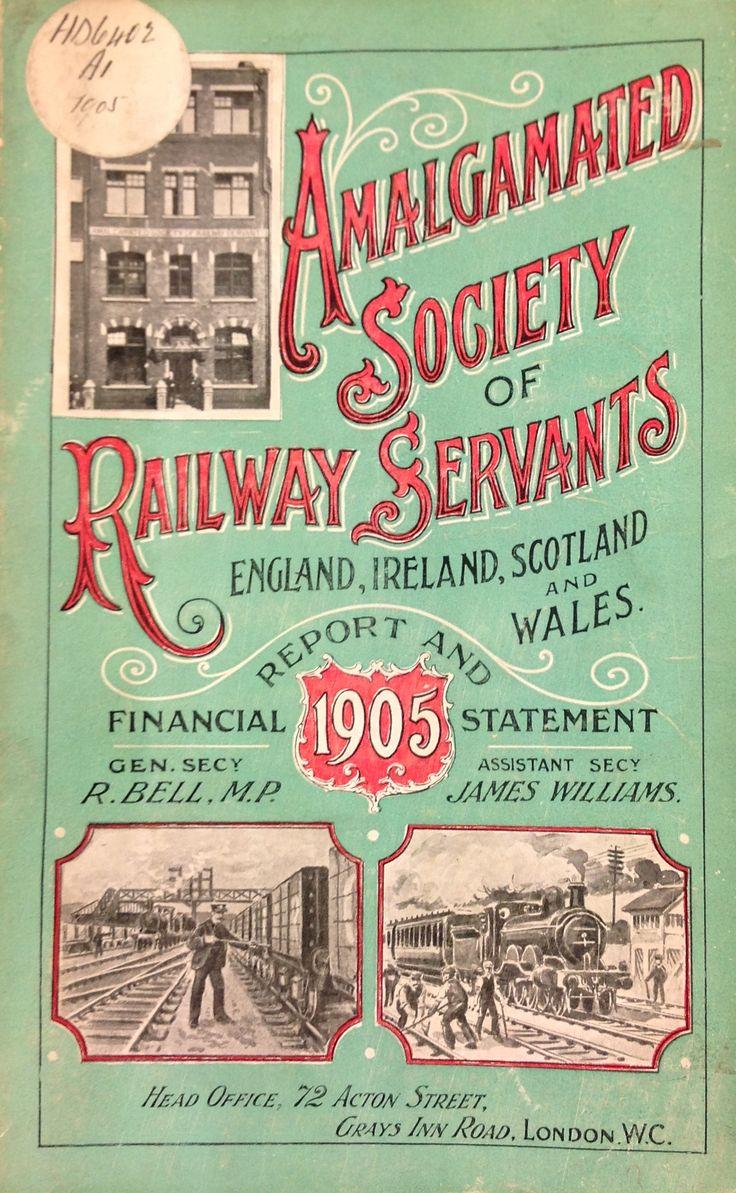 'Amalgamated Society of Railway Servants England, Ireland, Scotland and Wales' published by Co-operative Printing Society Limited, 1905.