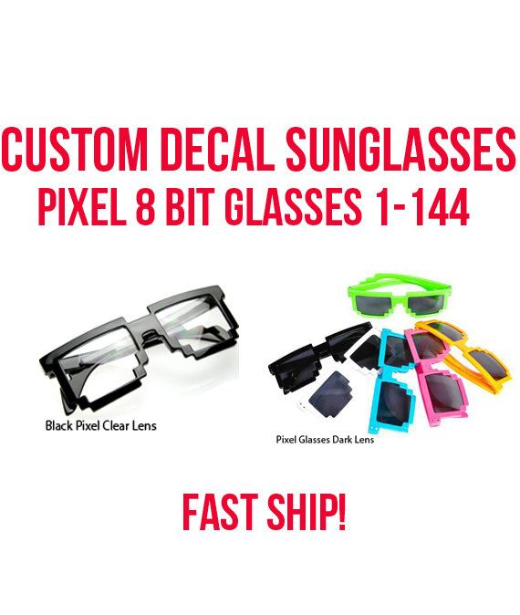 Pixel Glasses 8 Bit Glasses- Custom Decal Sunglasses - Theme Parties, college party, party goods, 80's parties, theme parties, Fast Ship