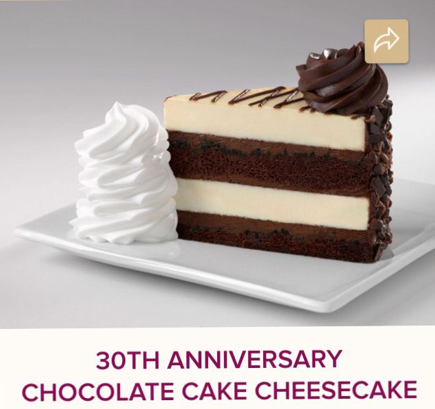 The 30th anniversary cheesecake at the Cheesecake Factory