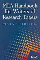 MLA Handbook for Writers of Research Papers [Print]