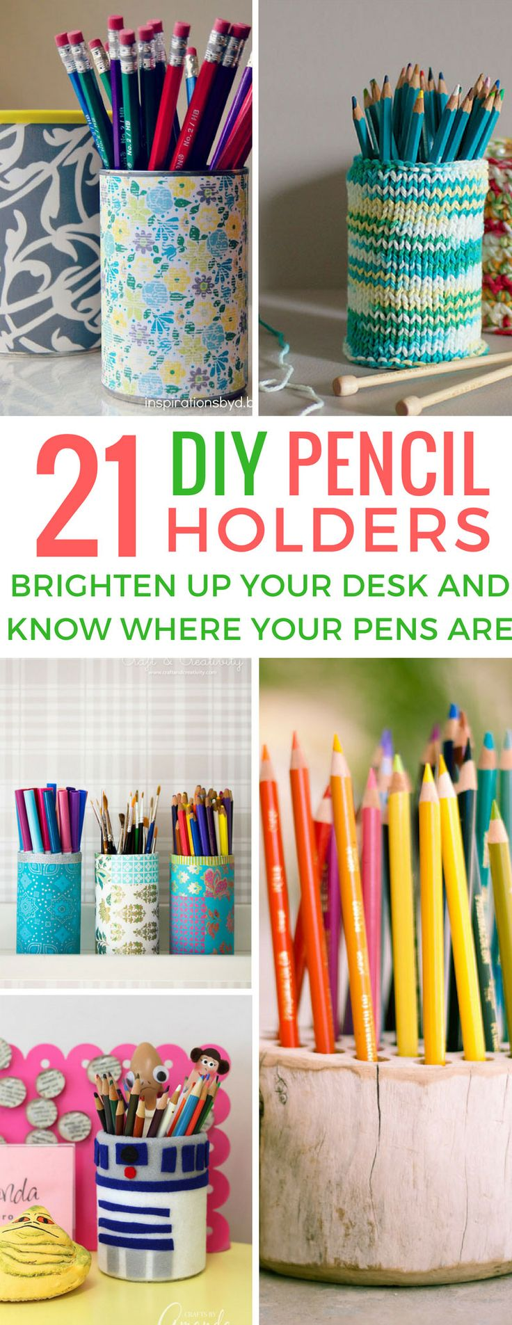 21 Brilliant DIY Pencil Holders You Can Make this Weekend