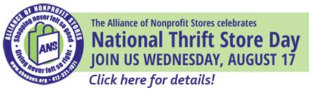 Shop ANS Member Stores on National Thrift Store Day - August 17, 2016 - Click…