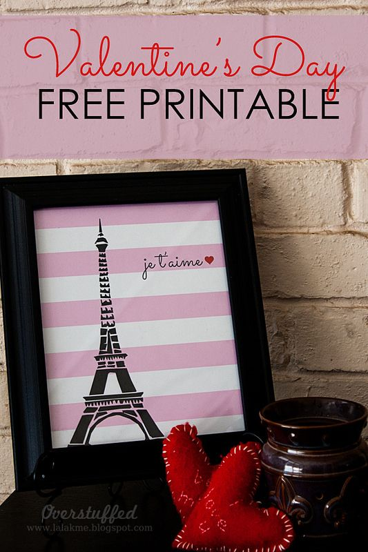 Valentine's Day Free Printable: Paris, the Eiffel Tower, and LOVE. #overstuffedlife