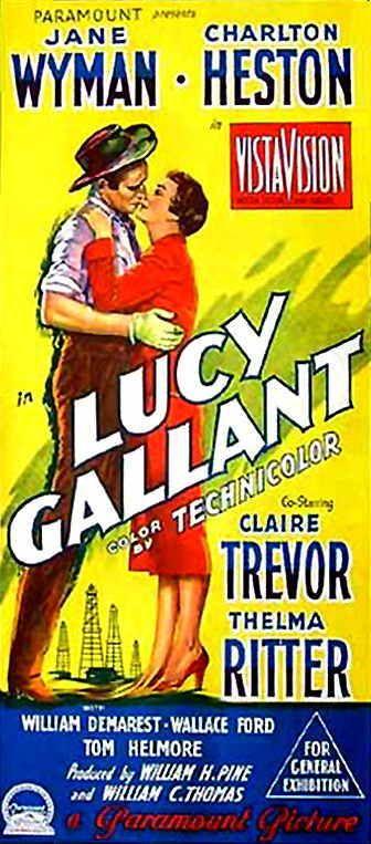 LUCY GALLANT (1955) - Jane Wyman - Charlton Heston - Claire Trevor - Thelma Ritter - Australian movie poster.