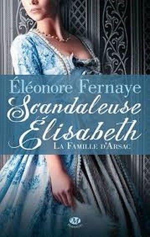 "Chronique: ""Scandaleuse Elisabeth"""