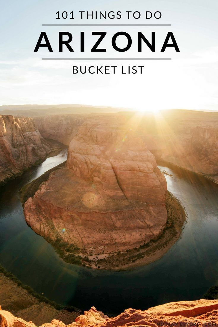 The Ultimate Arizona Bucket List: 101 things to do in the Grand Canyon State. From Antelope Canyon, the Wave and the Grand Canyon in the north, all the way down to Mount Lemmon and Kartchner Caverns in the south, there are so many incredible places to dis