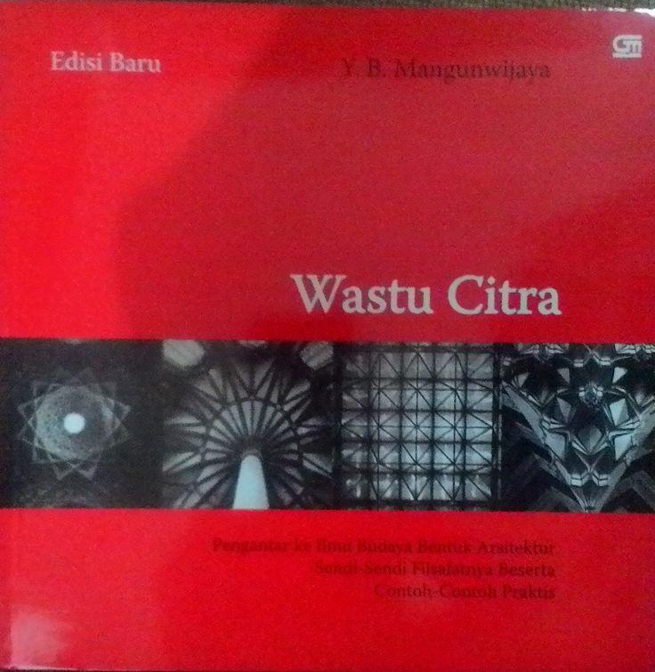 """Wastu Citra"" Y.B. Mangunwijaya #buku #sewabuku #perpustakaan"