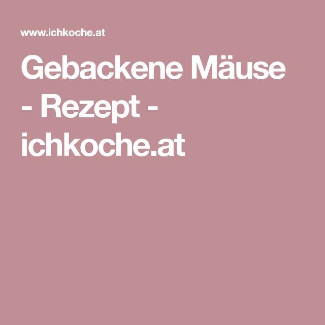 Gebackene Mäuse - Rezept - ichkoche.at