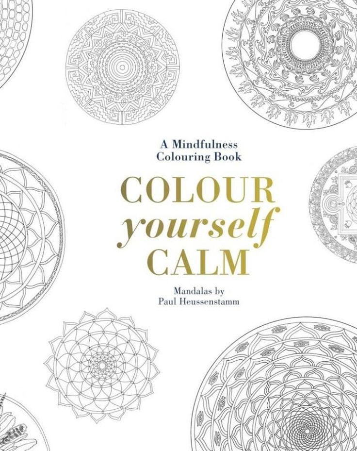 Booktopia Has Colour Yourself Calm A Mindfulness Colouring Book By Tiddy Rowan Buy Discounted Hardcover Of Online From Australias