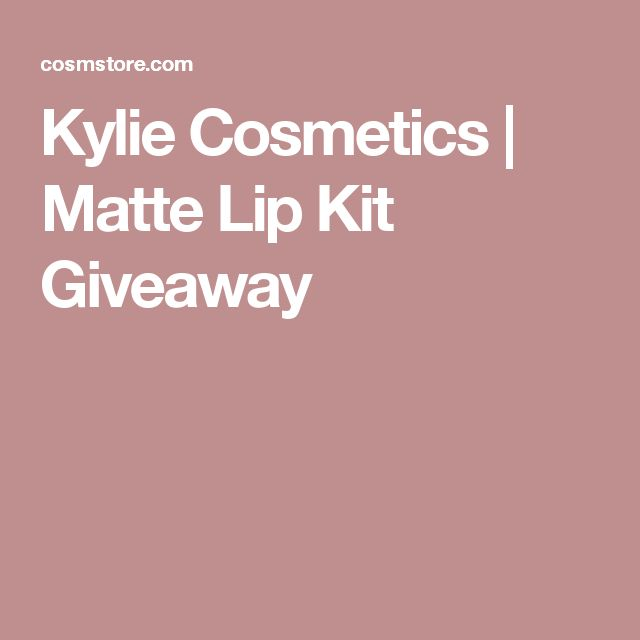 Kylie Cosmetics | Matte Lip Kit Giveaway