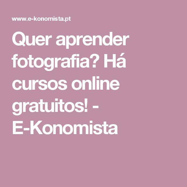 Quer aprender fotografia? Há cursos online gratuitos! - E-Konomista