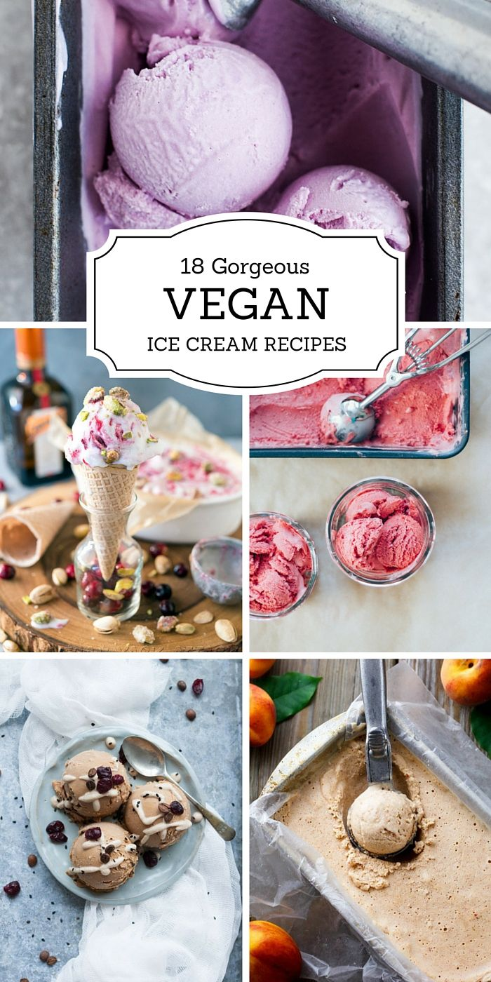 18 Gorgeous Vegan Ice Creams You'll Want To Make This Summer!
