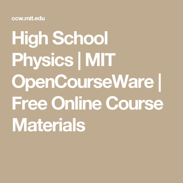 High School Physics | MIT OpenCourseWare | Free Online Course Materials