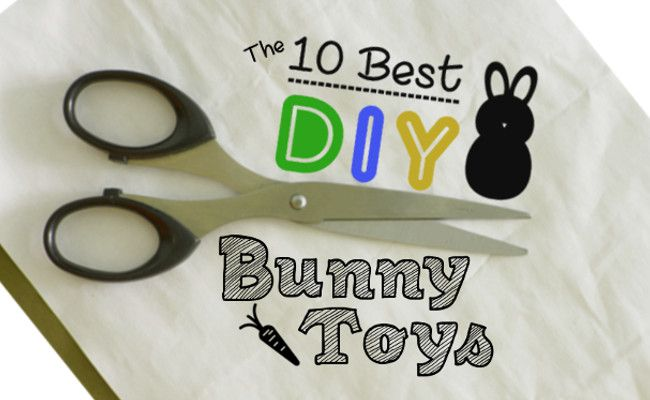 10 Best DIY Bunny Toys