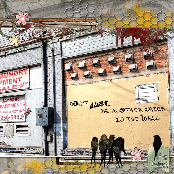 Brick in the Wall by Dog Artist. Kit: The Stupid Kit by Lora Speiser http://scrapbird.com/designers-c-73/k-m-c-73_516/lora-speiser-c-73_516_512/the-stupid-kit-p-16066.html