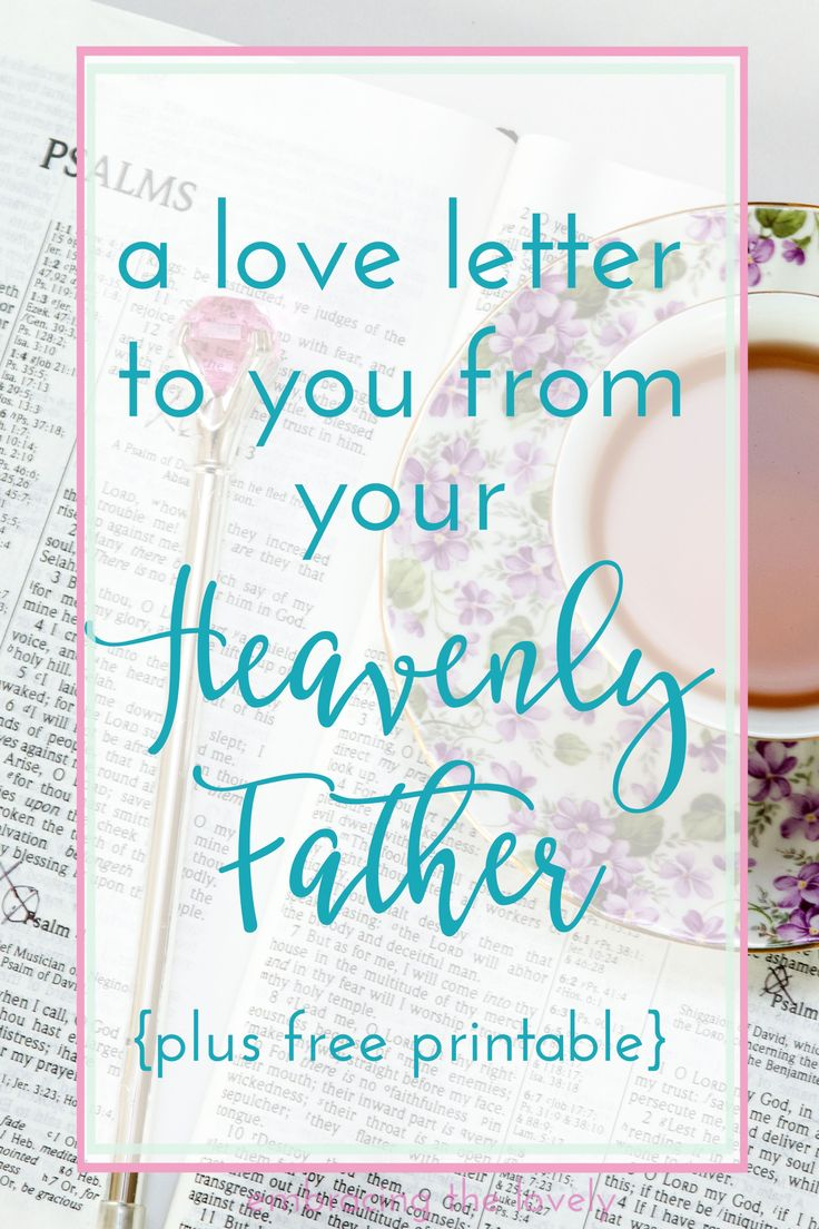 A Love Letter to you from your Heavenly Father with free graphic printable