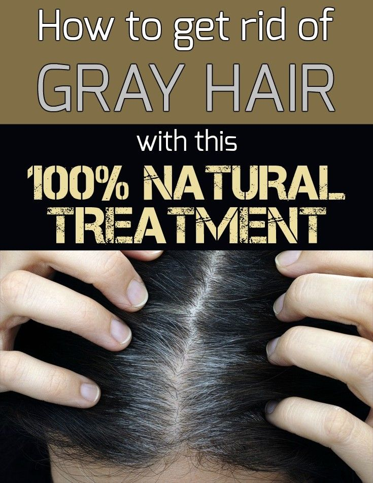 how to get rid of gray hair with this 100 natural treatment natural. Black Bedroom Furniture Sets. Home Design Ideas