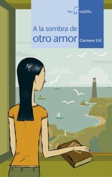 """A la sombra de otro amor"" de Carmen Gil. Ficha elaborada por Beatriz Blanco."