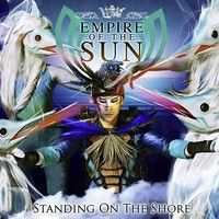 Have you Heard - Empire Of The Sun - Standing On The Shore on SoundCloud?