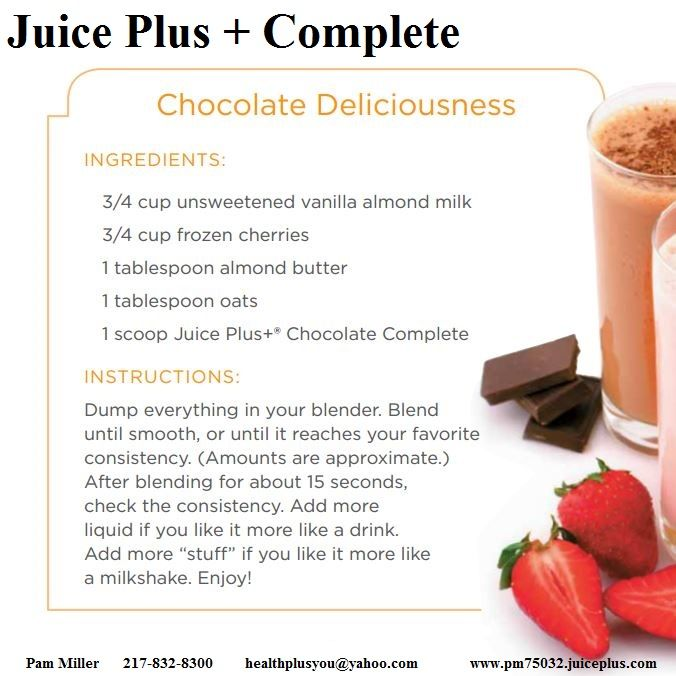 Made with Juice Plus+ Complete! I LOVE MY JUICE PLUS, It's all about your health!  Pam Miller, Distributor healthplusyou@yahoo.com www.pm75032.juiceplus.com