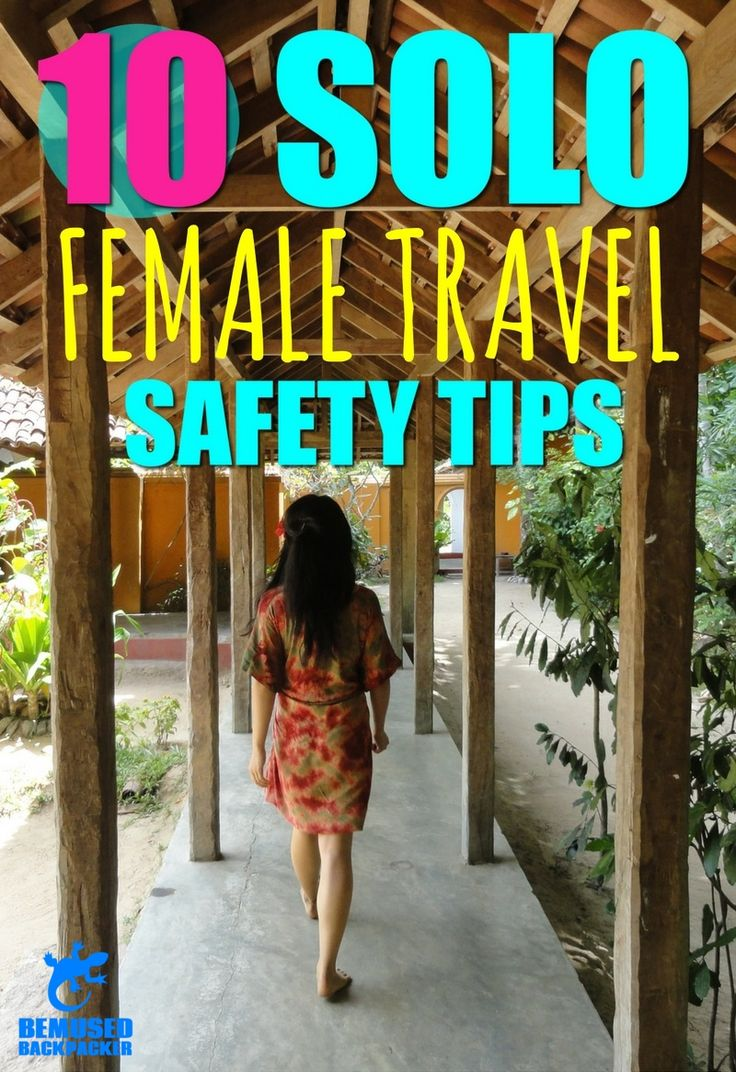 The top 10 expert safety tips that every independent solo female traveller should use to reduce their risk and stay safe on the road.