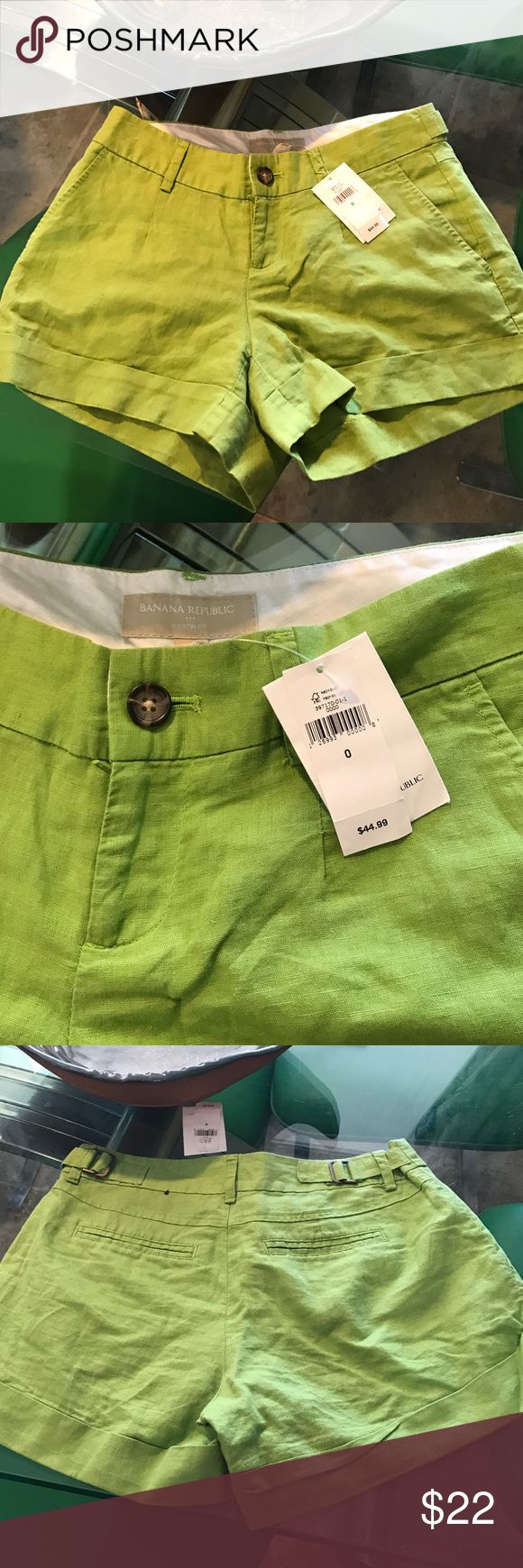 NWT Cute Shorts Size 0 Banana Republic Cute Shorts Size 0 Banana Repiblic lime green linen shorts. Zipper front with brown Button side adjusters in bronze. Two side pockets and 2 back pockets. Great price brand new! Banana Republic Shorts