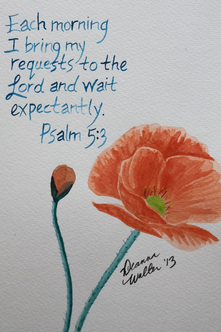 Psalm 5:3  Each day a new opportunity for God to express his love through a gift of grace.