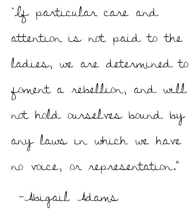 "X(x) Abigail Adams ""Representation"" - Women's Quote Tank - Sandy Relief Donation. $15.00, via Etsy."