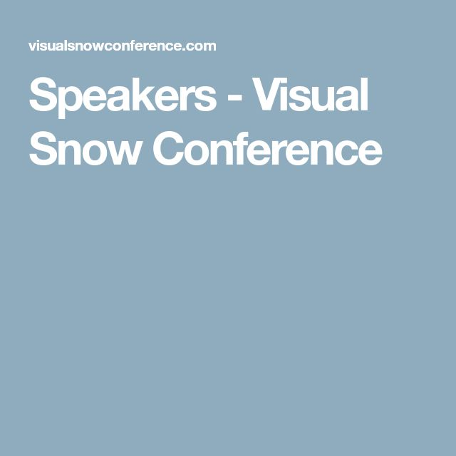 Speakers - Visual Snow Conference