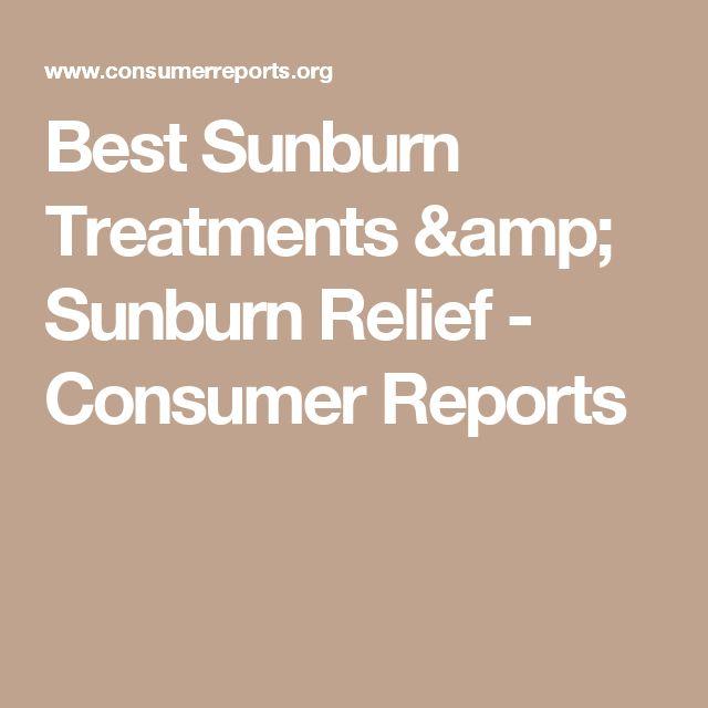 Best Sunburn Treatments & Sunburn Relief - Consumer Reports