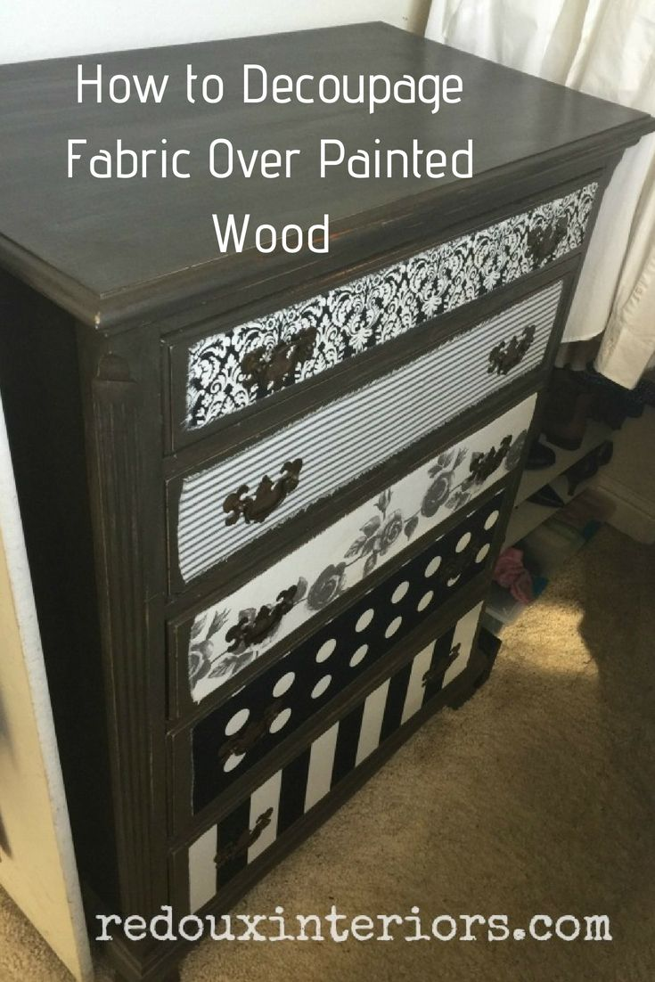 how to decoupage fabric over painted wood diy furniture ideas rh pinterest com