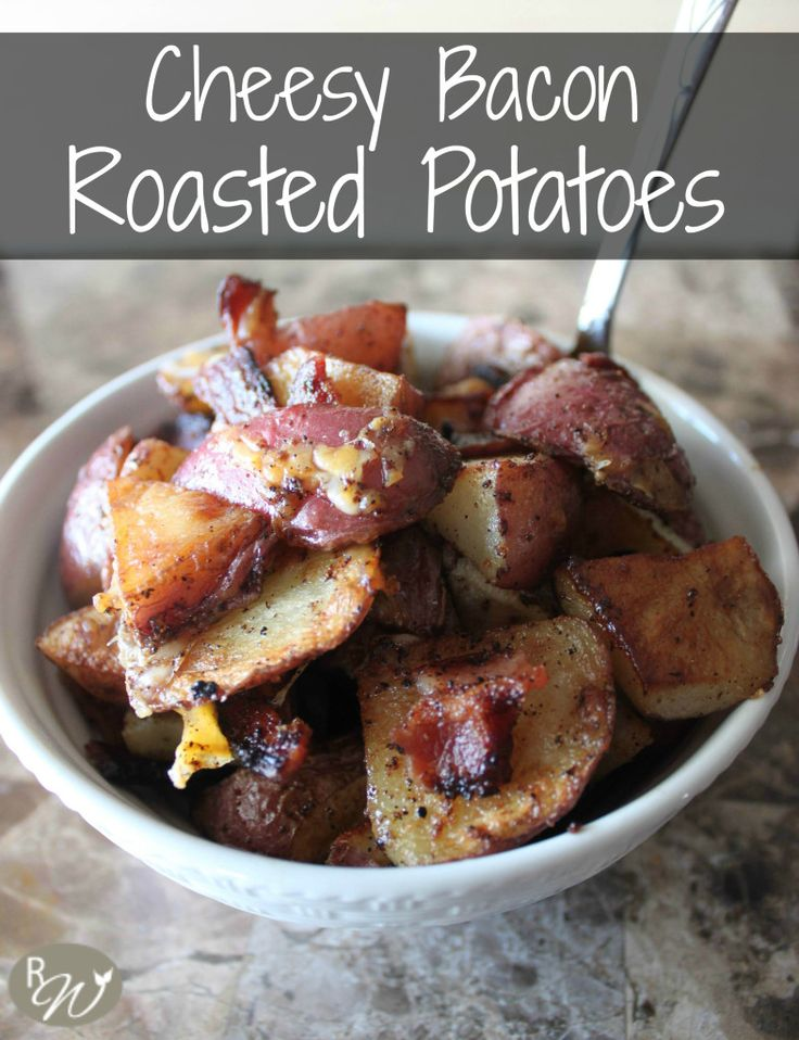 The most delicious roasted potatoes topped with cheese and bacon    therusticwillow.com