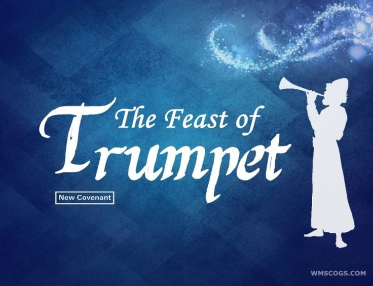 Feast of God -Feast of Trumpets
