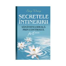 SECRETELE INTINERIRII. SANATATEA IDEALA PRIN CONTROLUL PH-ULUI