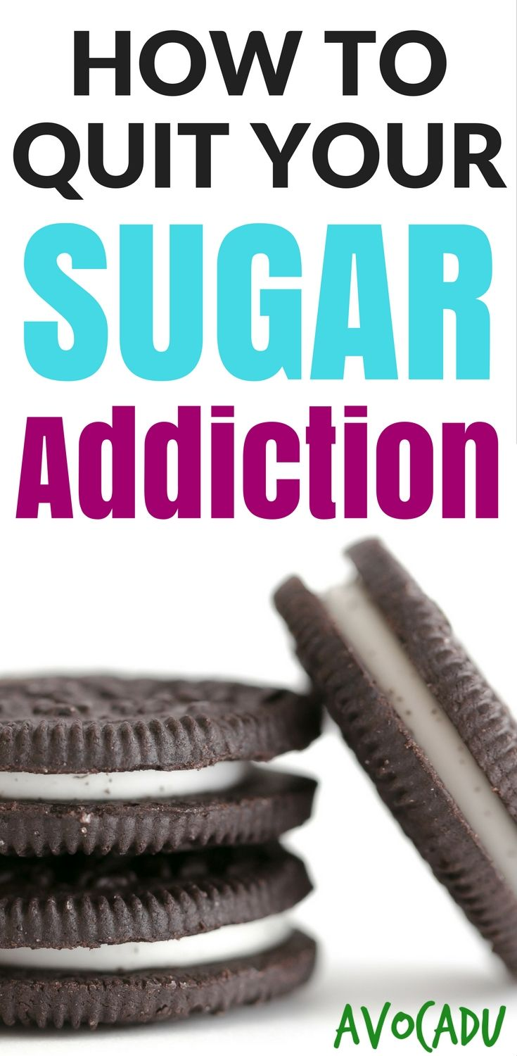 How to quit sugar addiction with these diet steps that will help you lose weight quick! http://avocadu.com/quit-your-sugar-addiction/