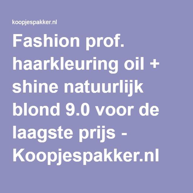 Fashion prof. haarkleuring oil + shine natuurlijk blond 9.0 voor de laagste prijs - Koopjespakker.nl