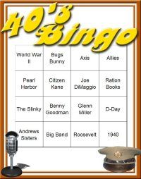 40's Bingo... we could do this for any decade.