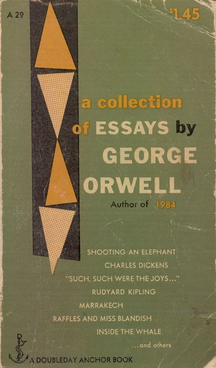 essays george orwell ks science homework help an essay by george orwell first published in the literary magazine new writing in 1936