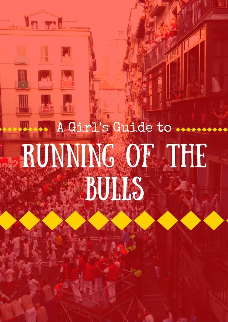 Planning a trip to the Running of the Bulls in Pamplona? Here's my Girl's Guide to having fun and staying safe at the San Fermin Festival!