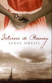 Saras nøkkel - Tatiana de Rosnay, Kirsti Øvergaard