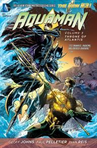 AQUAMAN VOL. 3: THRONE OF ATLANTIS | DC Comics